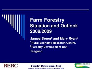 Farm Forestry Situation and Outlook 2008/2009