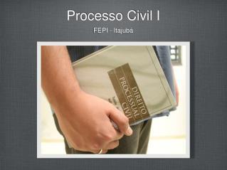 Processo Civil I
