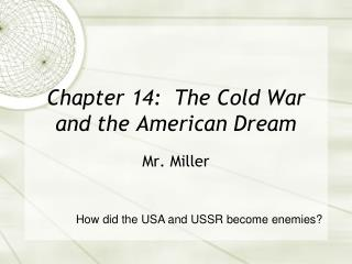 Chapter 14:  The Cold War and the American Dream