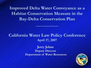Jerry Johns Deputy Director   Department of Water Resources