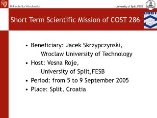 Short Term Scientific Mission of COST 286