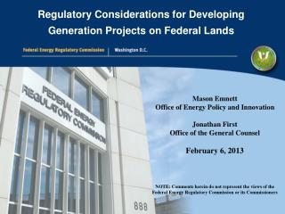 Mason Emnett Office of Energy Policy and Innovation Jonathan First Office of the General Counsel