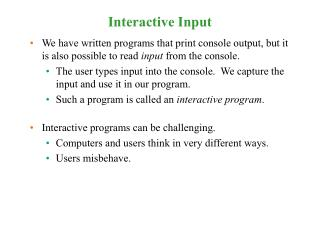 Interactive Input