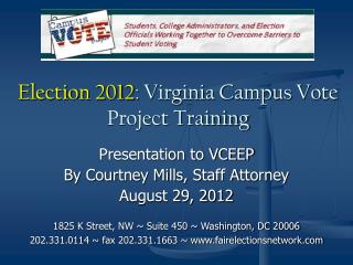 Election 2012 : Virginia Campus Vote Project Training