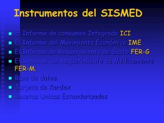 Instrumentos del SISMED