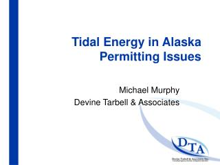 Tidal Energy in Alaska Permitting Issues