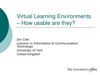 Virtual Learning Environments – How usable are they?