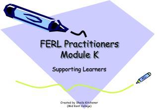 FERL Practitioners Module K