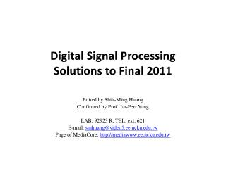 Digital Signal Processing Solutions to Final 2011