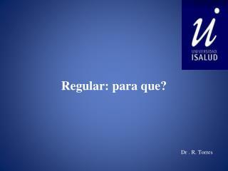 Dr . R. Torres