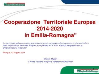 "Cooperazione  Territoriale Europea 2014-2020  in Emilia-Romagna"""