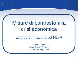 Misure di contrasto alla  crisi economica
