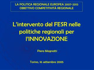 L'intervento del FESR nelle politiche regionali per l'INNOVAZIONE