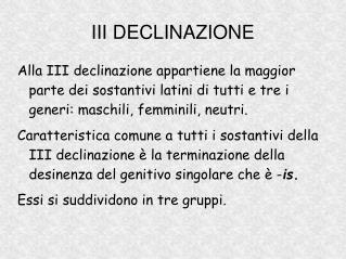 III DECLINAZIONE