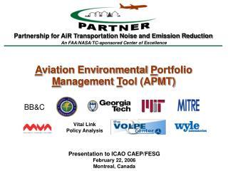 A viation Environmental  P ortfolio  M anagement  T ool (APMT)