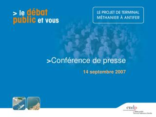 > Conférence de presse 14 septembre 2007