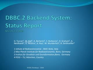 DBBC.2 Backend System: Status Report  March 23, 2009