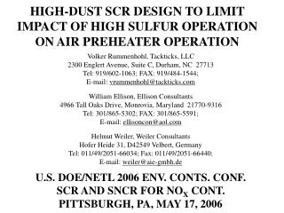 HIGH-DUST SCR DESIGN TO LIMIT IMPACT OF HIGH SULFUR OPERATION ON AIR PREHEATER OPERATION