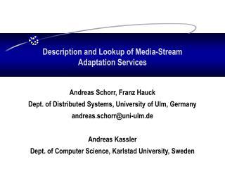 Description and Lookup of Media-Stream Adaptation Services