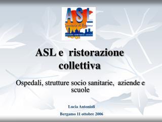 ASL e  ristorazione collettiva