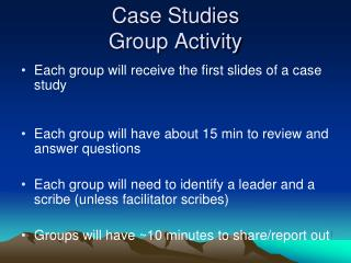 Case Studies Group Activity