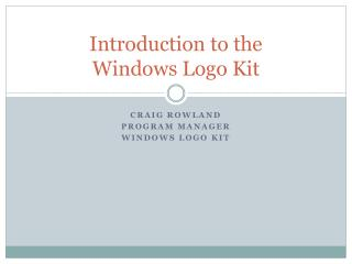 Introduction to the Windows Logo Kit