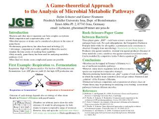 A Game-theoretical Approach  to the Analysis of Microbial Metabolic Pathways