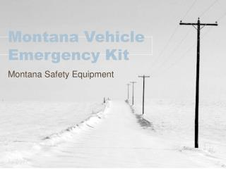 Montana Vehicle Emergency Kit