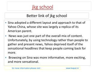 Useful information about jkg school
