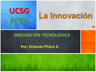 La Innovación