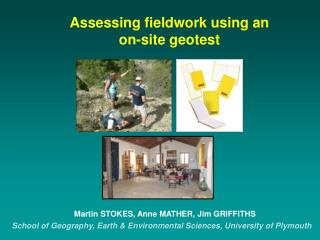 Assessing fieldwork using an  on-site geotest
