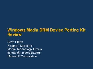 Windows Media DRM Device Porting Kit Review