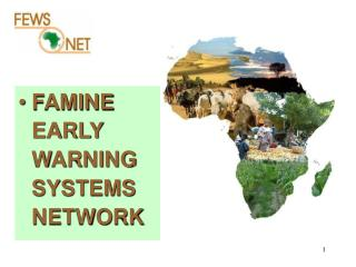 FAMINE EARLY WARNING SYSTEMS NETWORK