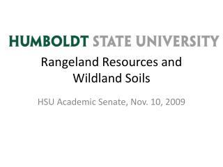 Rangeland Resources and Wildland Soils