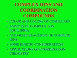 COMPLEX IONS AND COORDINATION COMPOUNDS