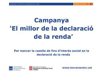 Campanya  'El millor de la declaració de la renda'