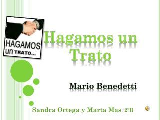 Sandra Ortega y Marta Mas .  2ºB