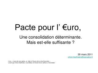 Pacte pour l' €uro,