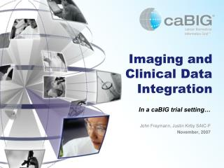 Imaging and Clinical Data Integration