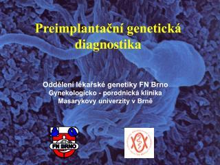 Preimplantační genetická diagnostika