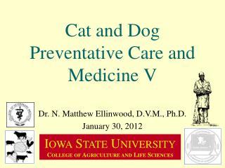 Cat and Dog Preventative Care and Medicine V