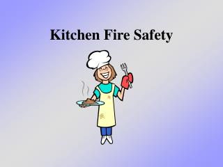 Kitchen Fire Safety