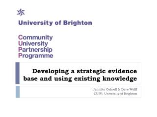 Developing a strategic evidence base and using existing knowledge