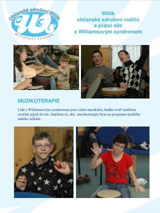 Willík  občanské sdružení rodičů a přátel dětí  s Williamsovým syndromem