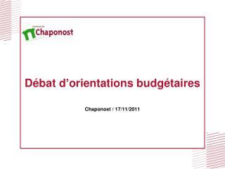 Débat d'orientations budgétaires Chaponost / 17/11/2011
