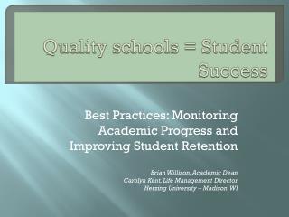 Quality schools = Student Success