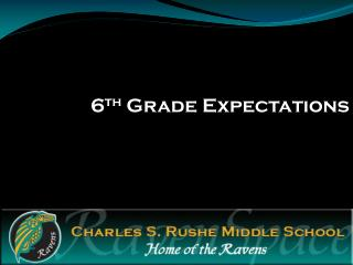 6 th  Grade Expectations