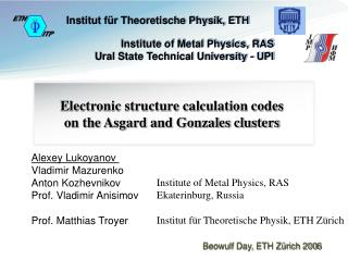 Electronic structure calculation codes  on the Asgard and Gonzales clusters