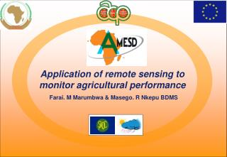Application of remote sensing to monitor agricultural performance