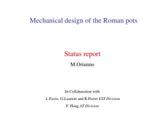 Mechanical design of the Roman pots